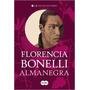Almanegra - Florencia Bonelli Trilogia Del Perdon 2 - Nuevo