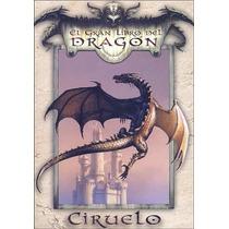 Ciruelo - El Gran Libro Del Dragón - Envíos