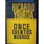 Ricardo Yrurtia Once Cuentos Negros Firmado Por El Autor