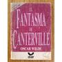 Oscar Wilde, El Fantasma De Canterville, Ed. Aluar