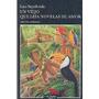 Un Viejo Que Leia Novelas De Amor Luis Sepulveda