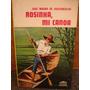 Rosinha Mi Canoa Novela En Compás De Remo Vasconcelos