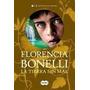 La Tierra Sin Mal Florencia Bonelli Ebook Libro Digital