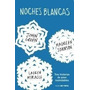Noches Blancas - John Green/ Johnson/ Myracle - Nube Tinta