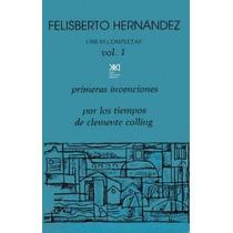 Obras Completas Felisberto Hernández / 3 Tomos