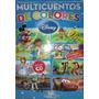 Libro: Multicuentos De Colores Disney 3 - Novedad 2015