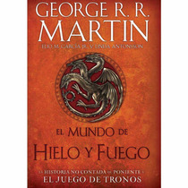 Mundo De Hielo Y Fuego-g.r.r.martin