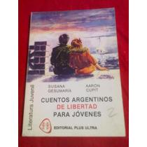671 Libro Cuentos Argentinos De Libertad Susana Gesumaria
