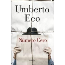 Numero Cero - Umberto Eco - Lumen - Random