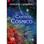 Cantico Cósmico (poesia Completa 3). Cardenal, Ernesto