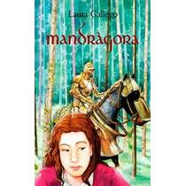 Libro Digital Mandrágora De Laura Gallego García