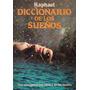 Diccionario De Los Sueños - Raphael - Edaf