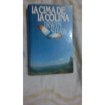 291 La Cima De La Colina Irwin Shaw Circulo De Lectores1981