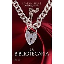 Libro Digital La Bibliotecaria De Logan Belle