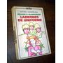 Ladrones De Uniforme _ William Blankenship - Sudamericana