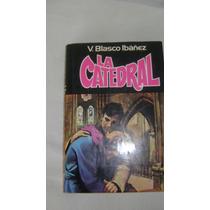 Libro La Catedral Blasco Ibañez Plaza Y Janes Serie 48.3