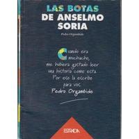 Las Botas De Anselmo Soria Estrada Organbide