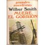 Muere El Gorrión De Wilbur Smith