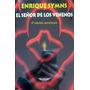 Enrique Symns, El Señor De Los Venenos, El Cuenco De Plata