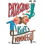 Kurt Vonnegut :::::: Payasadas