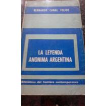 La Leyenda Anonima Argentina- Bernardo Canal Feijoo