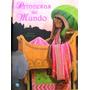 Princesas Del Mundo - Ed. Guadal