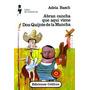 Abran Cancha Que Aquí Viene Don Quijote De La Mancha. Adela