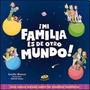 ¡mi Familia Es De Otro Mundo! - Cecilia Blanco