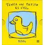 Isol, Tener Un Patito Es Útil, Ed. Fce