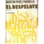 El Despelote - Agustin Perez Pardella