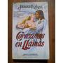Johanna Lindsey. Corazones En Llamas. Vergara Ediciones.
