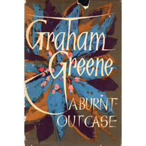 A Burnt - Out Case Graham Greene