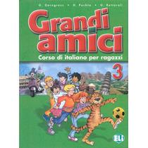 Grandi Amici 3 - Libro Per Lo Studente