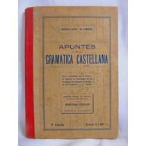 Apuntes De Gramatica Castellana Por Maria Luisa Altomare