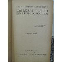Libreriaweb Das Reisetagebuch Eines Philosophen - Keyserling