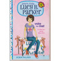 Yours Truly Lucy B Parker. Vote For Me!. Robin Palmer