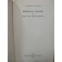 Libreriaweb Mahatma Gandhi Oder Der Weg Zum Frieden - Sheean
