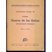 Guerra De Las Galias, César. C4