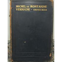 Libreriaweb Michel De Montaigne - Versuche - Erstes Buch