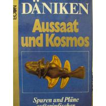 Libreriaweb Von Daniken Aussaat Und Kosmos