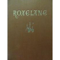 Libreriaweb Roxelane Por Johannes Tralow Roman Einer Kaiseri