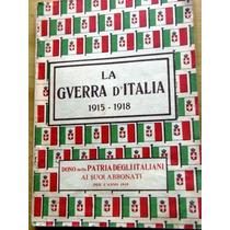 La Guerra D´italia 1915-1918 Libro En Italiano Envío Mendoza