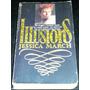 Libro En Ingles Jessica March Illusions