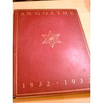An Goethe Alemania 1932 Cartas Beethoven Byron Schiller