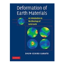 Deformation Of Earth Materials Rheology Shun- Ichiro Karato