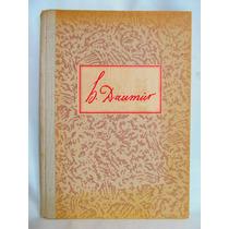 Honore Daumier Herausgegeben Von Bruno Curth Lessing Verlag