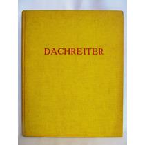 Dachreiter Kultur Und Kunstdokumente Band 2 Libro Aleman