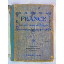 France Premiere Annee De Francais H Didier Editeur