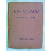 Castellano Por A. Goldsack Guiñazu Segundo Curso Kapelusz