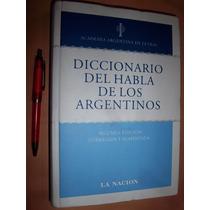 Diccionario Del Habla De Los Argentinos 2da Ed. Nuevo Envios